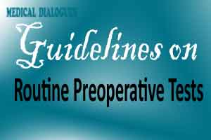 Routine Preoperative Tests: NICE Updates guidelinse