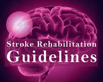 Guidelines for Rehabilitation after Stroke- AHA/ASA 2016