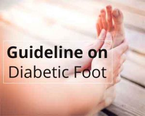 Guidelines for management of a Diabetic Foot