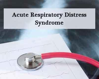 Acute Respiratory Distress Syndrome: Indian guidelines