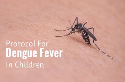 Dengue fever in children – Standard Treatment Guidelines