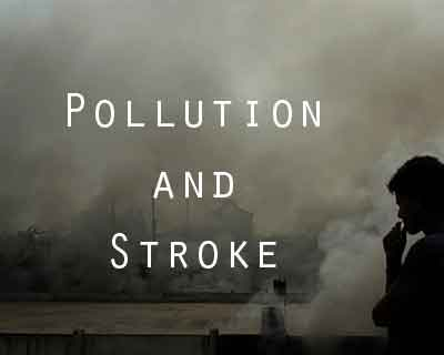 Link between Pollution and Stroke: AIIMS study to analyse