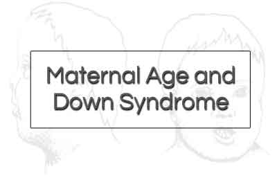 Maternal Age above 35 increases risk of Down Syndrome: Metropolis Healthcare Study