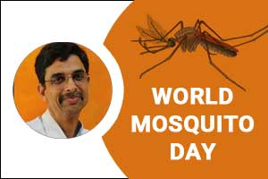 All about Malaria on International Mosquito Day: Dr Srikant Sharma