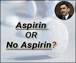 Aspirin in Primary Prevention- The Verdict is NOT Straightforward!