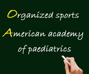 Involve all children in healthy organized sports recommends American Academy of Pediatrics