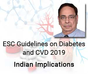 Understanding ESC Guidelines 2019 on Diabetes In Indian Scenario with Dr Upendra Kaul